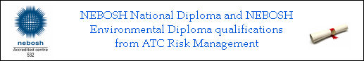 NEBOSH National and Environmental Diploma Qualifications from ATC Risk Management